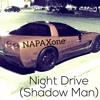Night Drive (Shadow Man)