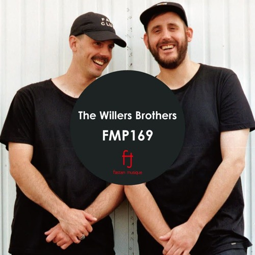 Fasten Musique Podcast 169 | The Willers Brothers