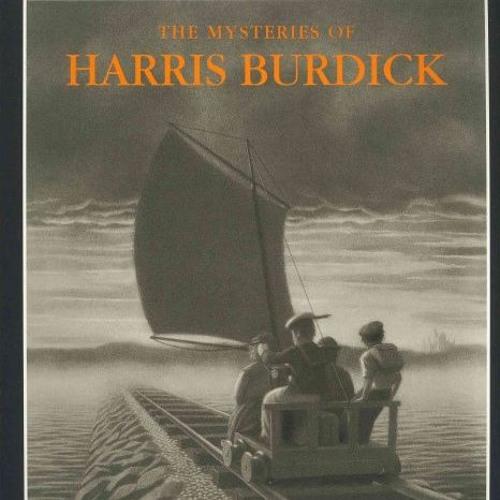 Episode 67 - The Mysteries of Harris Burdick