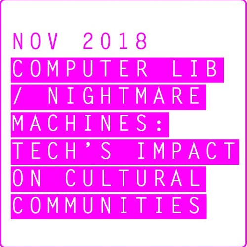 Computer Lib/Nightmare Machines(Nov 2018) / Tilt West Roundtable Discussion