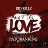 Download Only Your Love ft Patoranking (Prod. Da Piano) mp3 Mp3
