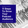 11 Steps To Grow Your Podcast Audience