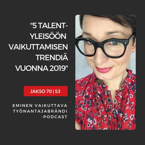 Talent-yleisöön vaikuttamisen 5 trendiä vuonna 2019