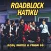 Floor 88 & Baby Shima - Roadblock Hatiku
