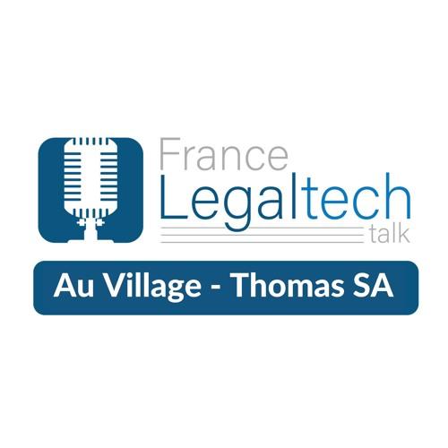 EP5 : Village de la Legal Tech avec Thomas SAINT-AUBIN