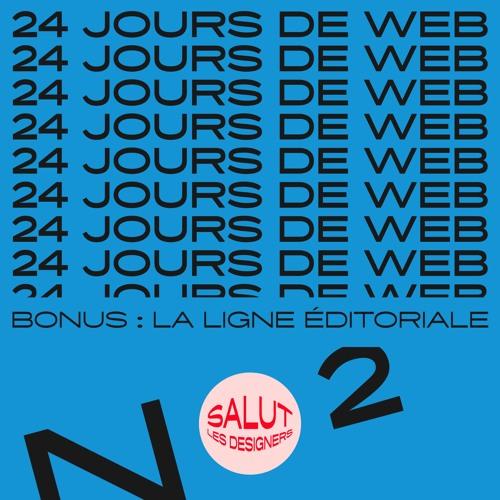 SLD Bonus #2 - La ligne éditoriale