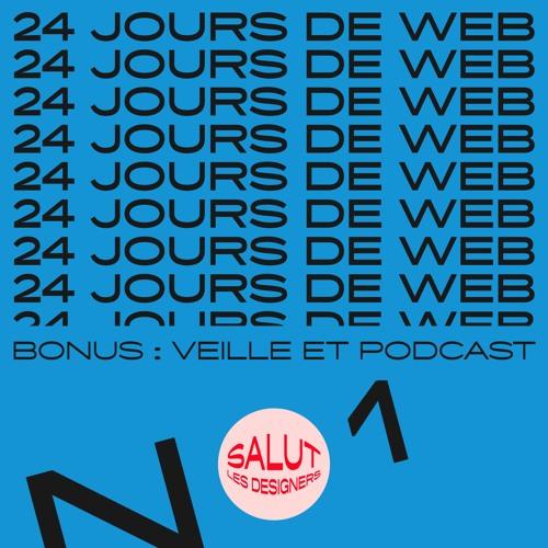 SLD Bonus #1 - Veille et podcast