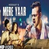 Mere Yaar By Veekay Ft Niti Taylor | Veen Ranjha | Punjabi Sad Song