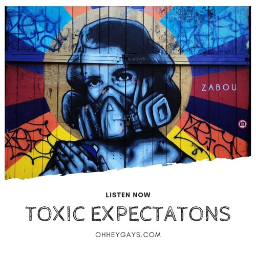 Toxic Expectations