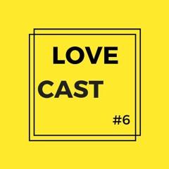 LoveCast #6 - Mano Le Tough - Return To Yoz (Original Mix)