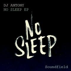 No Sleep (Original Mix) [Soundfield] ★OUT NOW★