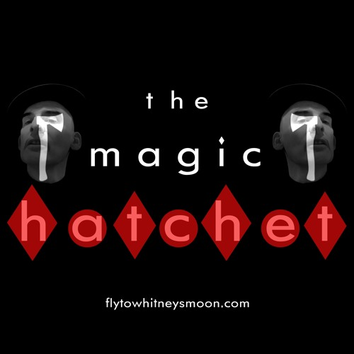 The Magic Hatchet - JF Whitney