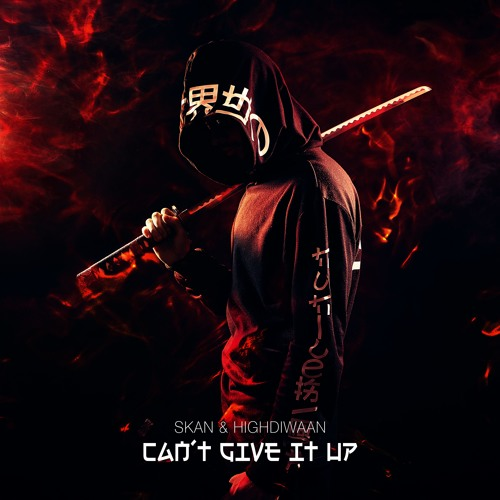 CAN'T GIVE IT UP (feat. Highdiwaan)