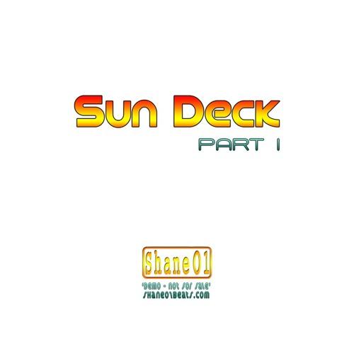 Sun Deck Pt1