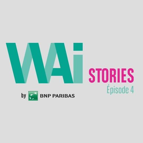 WAI Story #4 : Tristan d'Energic, Jean-Pierre d'IDEX et Dorothée de WAI