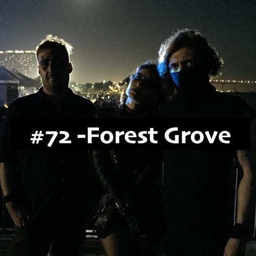 BresnixCast #72 - Forest Grove
