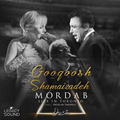 Googoosh & Shamaizadeh - Mordab (Live)/ گوگوش و شماعیزاده - مرداب