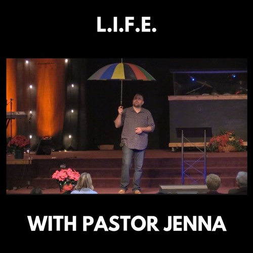 L.I.F.E. | Pastor Matt | Cornerstone Christian Fellowship