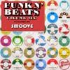 Funk N' Beats Vol. 6: Smoove (Mini Mix)