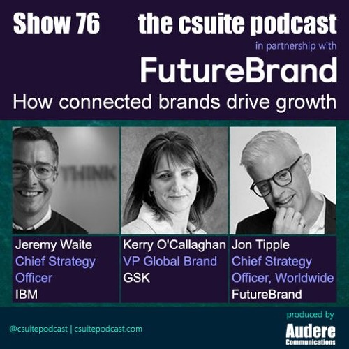 Show 76 - How connected brands drive growth