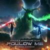 Snails & Adventure Club - Follow Me (feat Sara Diamond)