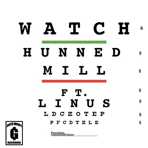 WATCH-Hunned Mill Ft. Linus