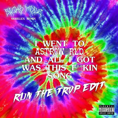 Travis Scott - SICKO MODE (Skrillex Remix) [Run The Trvp Edit]