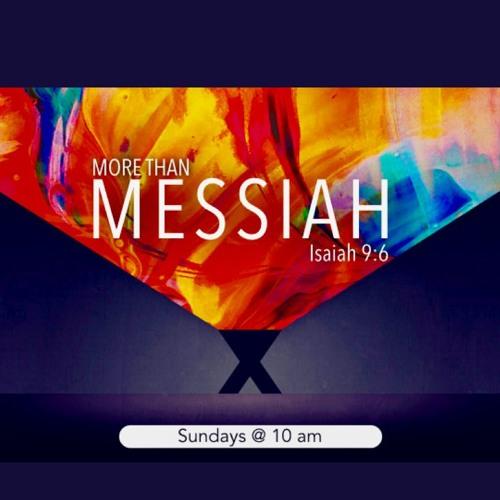 More Than Messiah