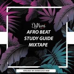AFROBEAT STUDY GUIDE MIXTAPE🔥🔥🔥