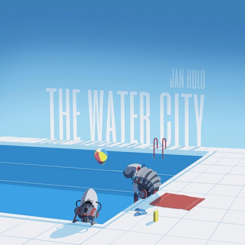 Jan Holo - The Water City (PREVIEW)