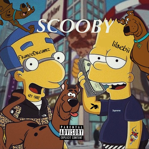 SCOOBY (ft. FrancoDreamz)