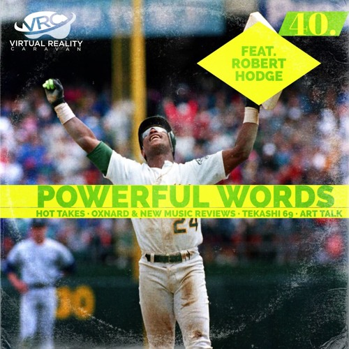 Episode 40 - Powerful Words (feat. Robert Hodge)