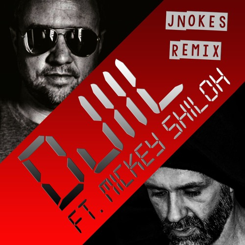 Your Love (JNokes Remix)(Djiil ft Mickey Shiloh and M. Dwizzy)