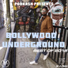 Bollywood Underground - Best of 2018