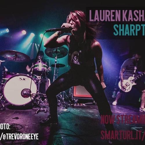 All-Access # 6: Lauren Kashan (Sharptooth)