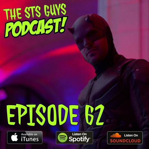 The STS Guys - Episode 62: Done with Daredevil