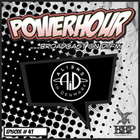 BBP Power Hour Episode #41 - Mixed By Aliens In Denmark (Nov 2018)