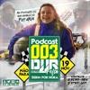 PODCAST 003 DJ JR FELIX ( RITMO ACELERADO) )