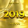 DJ GIAN - Mix Año Nuevo 2019 (Reggaeton, Latin, Salsa, Trap, Dance) Portada del disco