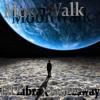 Moonwalk(Ft.$auce$way)