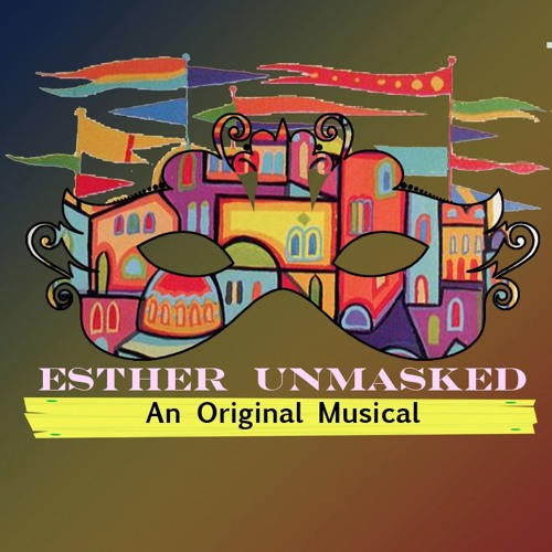 9. Masquerade (Esther Unmasked)