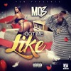 Download Mo3 - Got Me Like (Official Audio)[Prod By Danberry & Hood Beatz] Mp3