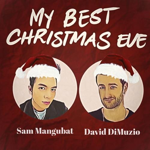 My Best Christmas Eve - David DiMuzio - feat. Sam Mangubat (English Version)
