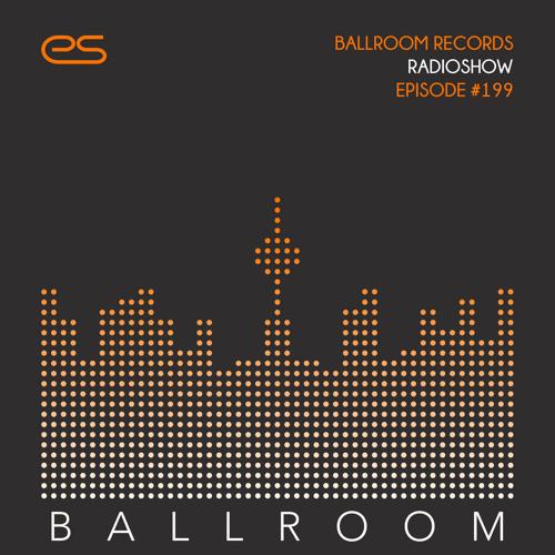 Ballroom Records Radioshow #199 - Chus & Ceballos