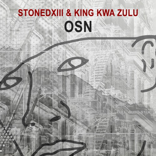 StonedXIII & King Kwa Zulu - OSN