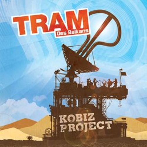 TRAM des Balkans-KOBIZ Project