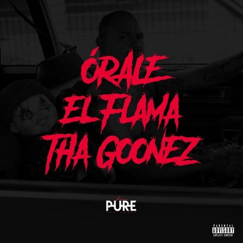 """""""Órale"""" x El Flama (prod. Tha GoonEz)"""