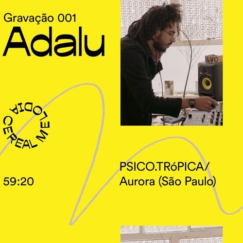 Gravação 001 – Adalu