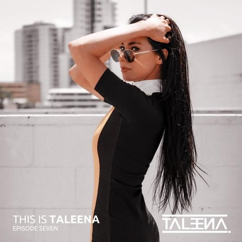 This Is Taleena Episode 7 // Power Tech Mix