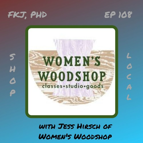 EP 109: Women's Woodshop